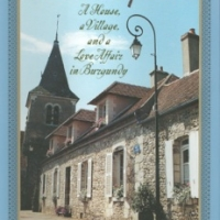 Jeffrey Greene -- French Spirits: A House, a Village, and a Love Affair in Burgundy