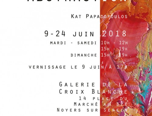Couleur & Abstraction, Kat Papadopoulos : Vernissage le 9 juin à 17h / Opening 9 June at 5 pm